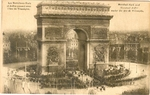 Marshall Foch and Marshall Joffre under the Arc de Triomphe