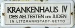 Litzmannstadt (Lodz) Ghetto Sign
