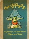 "Anti-Semitic Childrens Book Published by Julius Streicher: ""Der Giftpilz"""