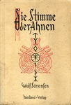 Die Stimme der Ahnen [The Voice of Our Ancestors]