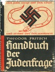 Handbuch der Judenfrage [The Handbook of the Jewish Question] by Theodor Fritsch