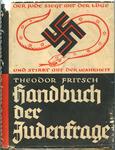Handbuch der Judenfrage [The Handbook of the Jewish Question] by Theodor Fritsch