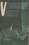 Verborgen Verzet [Hidden Resistance], an Anti-Nazi Propaganda Booklet Distributed in Netherlands