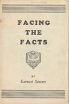 Facing the Facts' by Earnest Sincere, Pseudonym of Edwin Marshall Hadley