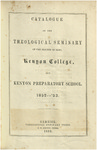 Catalogue of the Theological Seminary of the Diocese of Ohio, Kenyon College, and Kenyon Preparatory School. 1852-1853