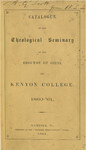 Catalogue of the Theological Seminary of the Diocese of Ohio and Kenyon College. 1860-1861