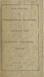 Catalogue of the Theological Seminary of the Diocese of Ohio and of Kenyon College. 1865-1866