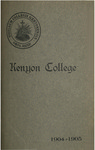 Catalogue of Kenyon College Gambier, Ohio 1904-1905