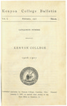 Kenyon College Bulletin V. 1 No. 2 - Catalogue Number Kenyon College 1906-1907