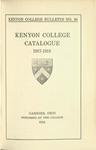 Kenyon College Bulletin No. 56 - Kenyon College Catalogue 1917-1918