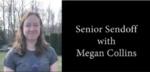 Kenyon Athletics Senior Sendoff - Megan Collins by Megan Collins