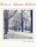 Kenyon Alumni Bulletin - April-June 1960