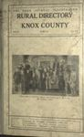 The Farm Journal Illustrated Rural Directory of Knox County, 1915-1920
