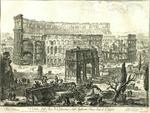 Veduta dell'Arco di Costantino, e dell'Anfiteatro Flavio detto il Colosseo by Giovanni Battista Piranesi