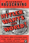 Hitler Wants the World by Hermann Rauschning