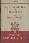 Lies as Allies or Hitler at War by Frederic Herbert Maugham