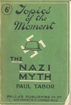 The Nazi myth; the real face of the third reich by Paul Tabori