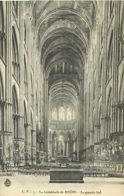 La Cathédrale de Rouen - La grande Nef