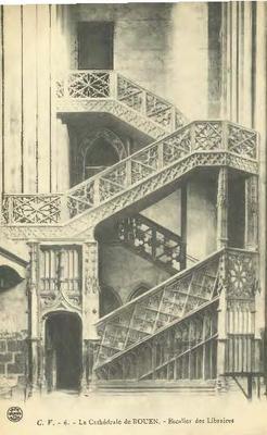La Cathédrale de Rouen - Escalier des Libraires