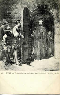Chateau de Blois - Assassinat du cardinal de Lorraine