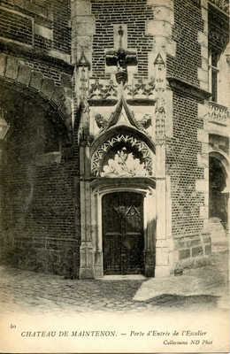 Chateau de Maintenon - Porte d'Entrée d l'Escalier