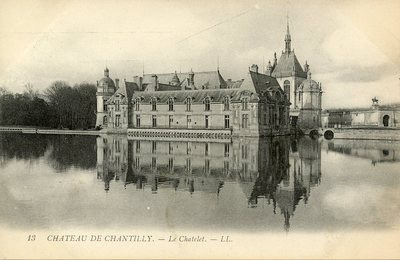 Château de Chantilly - Le Chatelet